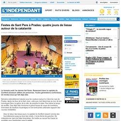 Festes de Sant Pere à Prades: quatre jours de liesse autour de la catalanité