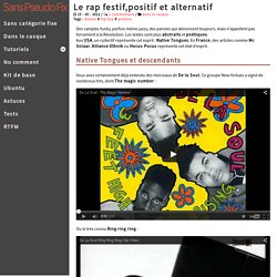 Le rap festif, positif et alternatif