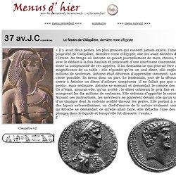 le Festin de Cléopâtre, dernière reine d'Egypte