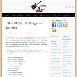 Festival 60cordes, de belles guitares dans l'Oise