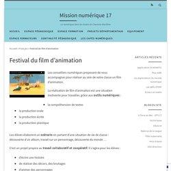 Festival du film d'animation – Mission numérique 17