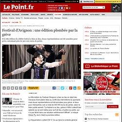 26/07 Festival d'Avignon : une édition plombée par la grève