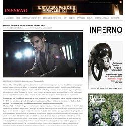 Inferno / ENTRETIEN AVEC THOMAS JOLLY