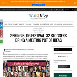 Spring Blog Festival 2014: 32 Bloggers Bring a Melting Pot of Ideas