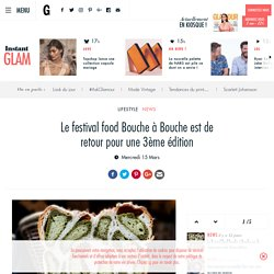 Le festival food Bouche à Bouche est de retour pour une 3ème édition