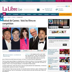 Festival de Cannes : Voici les films en compétition