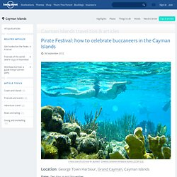 Pirate Festival: how to celebrate buccaneers in the Cayman Islands