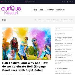 Holi Festival - Why and How to Celebrate Holi [Good Luck with Right Color]