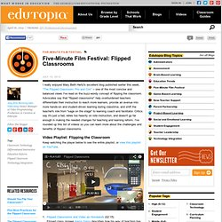 Five-Minute Film Festival: Flipped Classrooms
