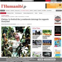 Cinéma. Le festival des 3 continents interroge les rapports Nord/Sud