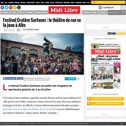 Festival Cratère Surfaces : le théâtre de rue se la joue à Alès