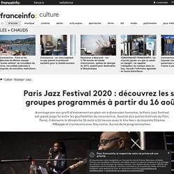 Paris Jazz Festival 2020 : découvrez les six groupes programmés à partir du 16 août