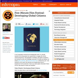 Five-Minute Film Festival: Developing Global Citizens