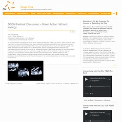 Drugo more » ZOOM Festival: Discussion – Green Action / Art and ecology