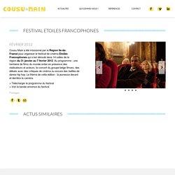 FESTIVAL ETOILES FRANCOPHONES - Cousu Main