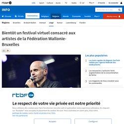 Bientôt un festival virtuel consacré aux artistes de la Fédération Wallonie-Bruxelles
