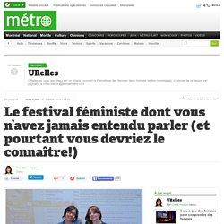 Le festival féministe dont vous n'avez jamais entendu parler (et pourtant vous devriez le connaître!)
