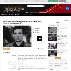 """INA - Festival de Cannes - François Truffaut présente son film """"Les Quatre cents coups"""""""