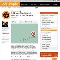 5-Minute Film Festival: Freedom to Fail Forward