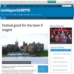 Festival good for the town if staged - Linlithgow Journal and Gazette
