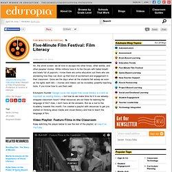 Five-Minute Film Festival: Film Literacy