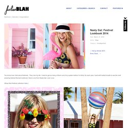 Nasty Gal: Festival Lookbook 2014 - Fashion Blah
