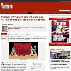 Festival d'Avignon: Vincent Macaigne ou l'art de choquer les petits bourgeois