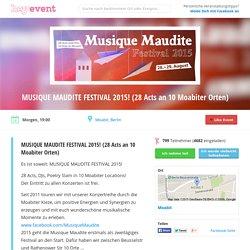 MUSIQUE MAUDITE FESTIVAL 2015! (28 Acts an 10 Moabiter Orten) – Heyevent.de