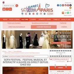 Sofa Festival : festival musical et interactif à suivre en direct depuis chez soi