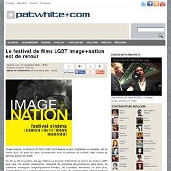 Le festival de films LGBT image+nation est de retour