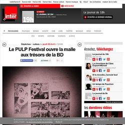 Le PULP Festival ouvre la malle aux trésors de la BD