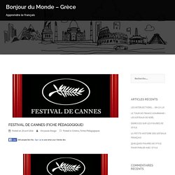 FESTIVAL DE CANNES (FICHE PÉDAGOGIQUE) – Bonjour du Monde – Grèce