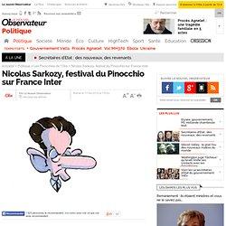 Nicolas Sarkozy, festival du Pinocchio sur France Inter