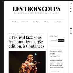 « Festival Jazz sous les pommiers », 38e édition, à Coutances