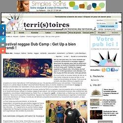 Festival reggae Dub Camp : Get Up a bien grandi !
