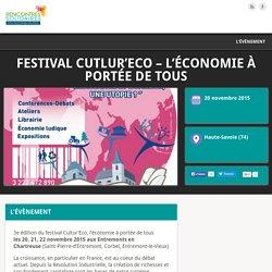 Festival Cutlur'Eco - l'économie à portée de tous - Rencontres solidaires en Rhône-Alpes