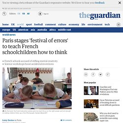 Paris stages 'festival of errors' to teach French schoolchildren how to think