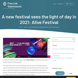 A new festival sees the light of day in 2021: Alive Festival