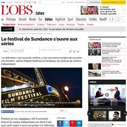 Le festival de Sundance s'ouvre aux séries