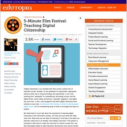 5-Minute Film Festival: Teaching Digital Citizenship