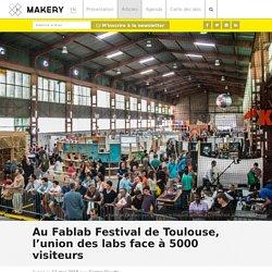 Au Fablab Festival de Toulouse, l'union des labs face à 5000 visiteurs