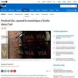 Festival Via : quand le numérique s'invite dans l'art