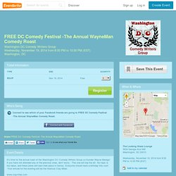 FREE DC Comedy Festival -The Annual WayneMan Comedy... Tickets, Washington