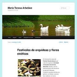 Festivales de orquídeas y flores exóticas
