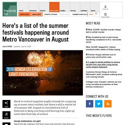 Here's a list of festivals happening around Metro Vancouver in August