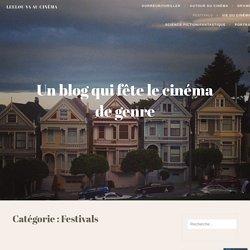 Festivals – Leelou va au cinéma