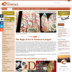 Events in Florence in August: Art & Culinary festivals in Florence & Surroundings