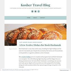 A Few Festive Dishes for Rosh Hashanah