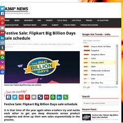 Festive Sale: Flipkart Big Billion Days sale schedule
