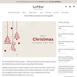 Your festive season survival guide – La Mav